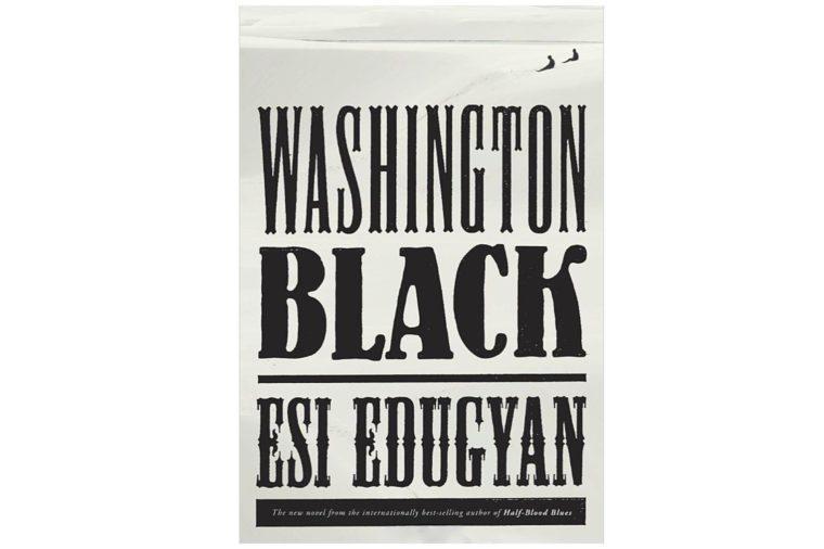 03_Washington-Black-by-Esi-Edugyan