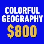 Can You Answer These Real Jeopardy! Questions About Geography?