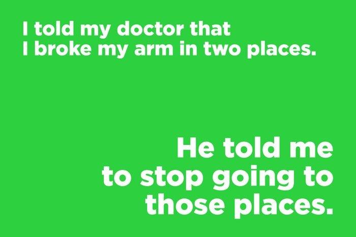 corny joke doctor broken arm