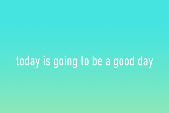 today is going to be a good day iphone wallpaper