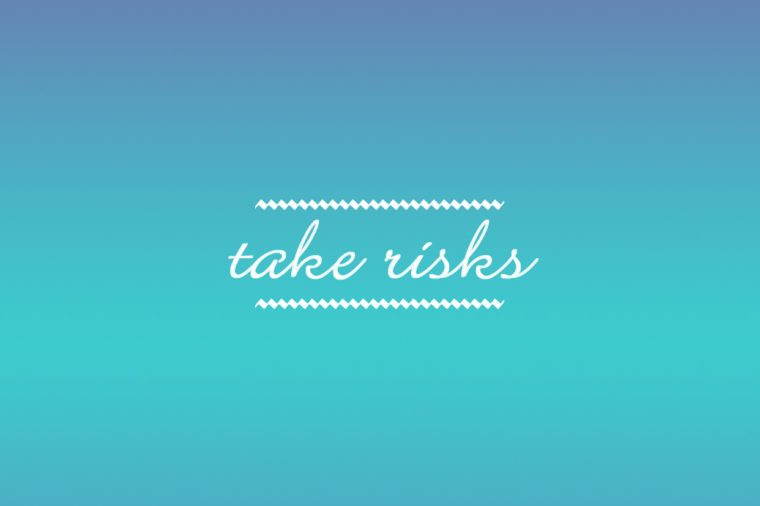 take risks iphone wallpaper