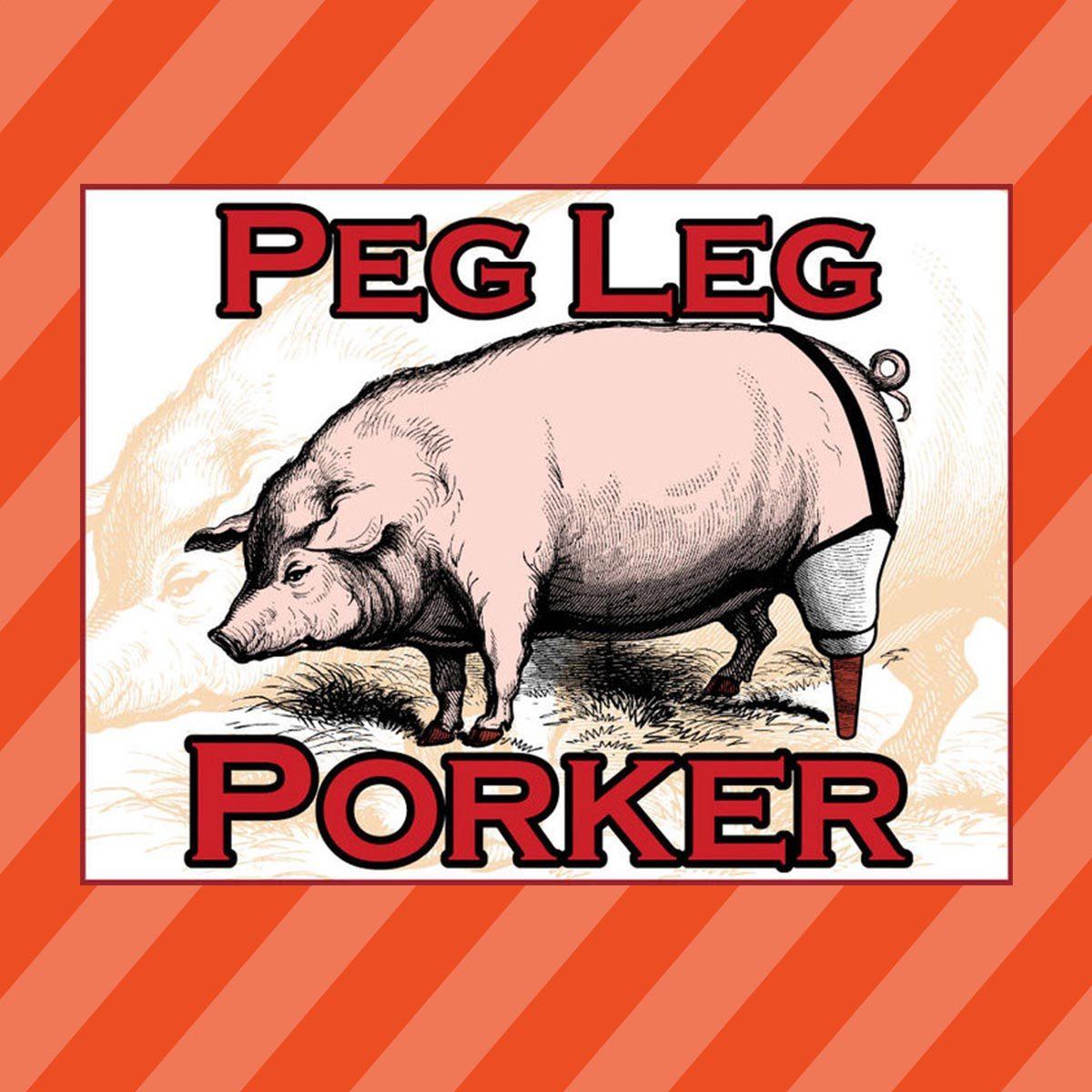 Peg Leg Porker