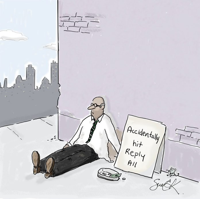 "cartoon of a homeless man in a suit with a sign that reads, ""accidentally hit reply all"""