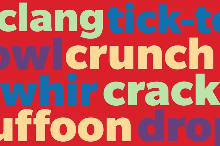 Onomatopoeia (clang, tick-tock, owl, crunch, whir, crack, buffoon, drop)