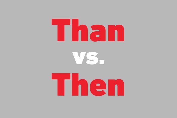 than vs then