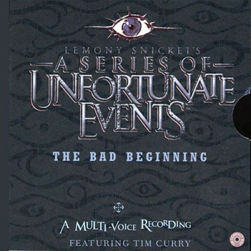 The Bad Beginning a series of unfortunate events