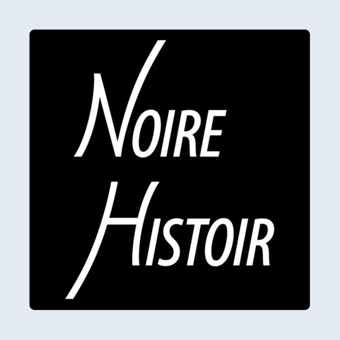 Noire History Podcast
