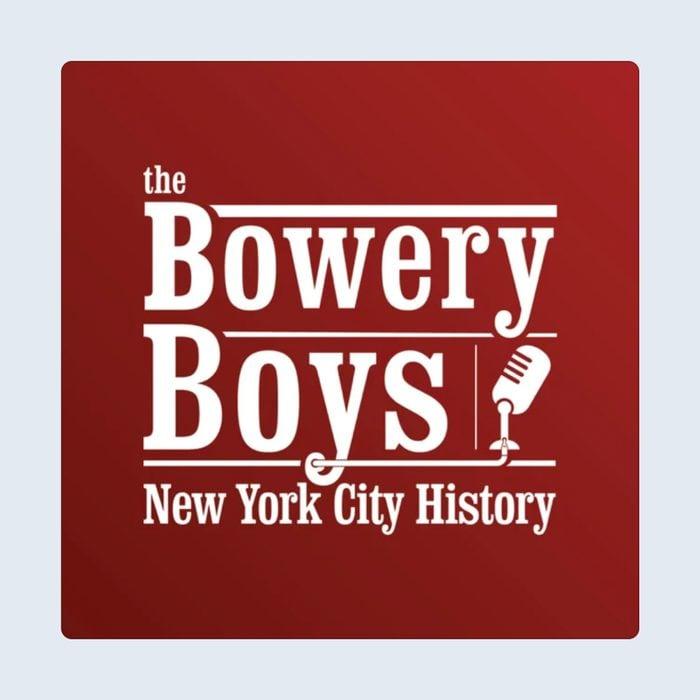 The Bowery Boys Podcast