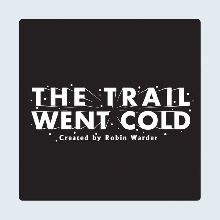 The Trial Went Cold crime podcast