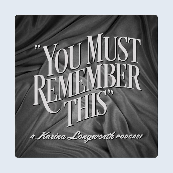 You Must Remember This Podcast