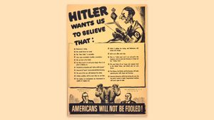 World War II, American war propaganda with caricature of Josef Goebbels (top), and Adolf Hitler (bottom) whispering into the ears of the Americans and the British, text reads: Hitler wants us to believe... followed by 17 statements and Americans will not be fooled!, poster, circa early to mid 1940s.