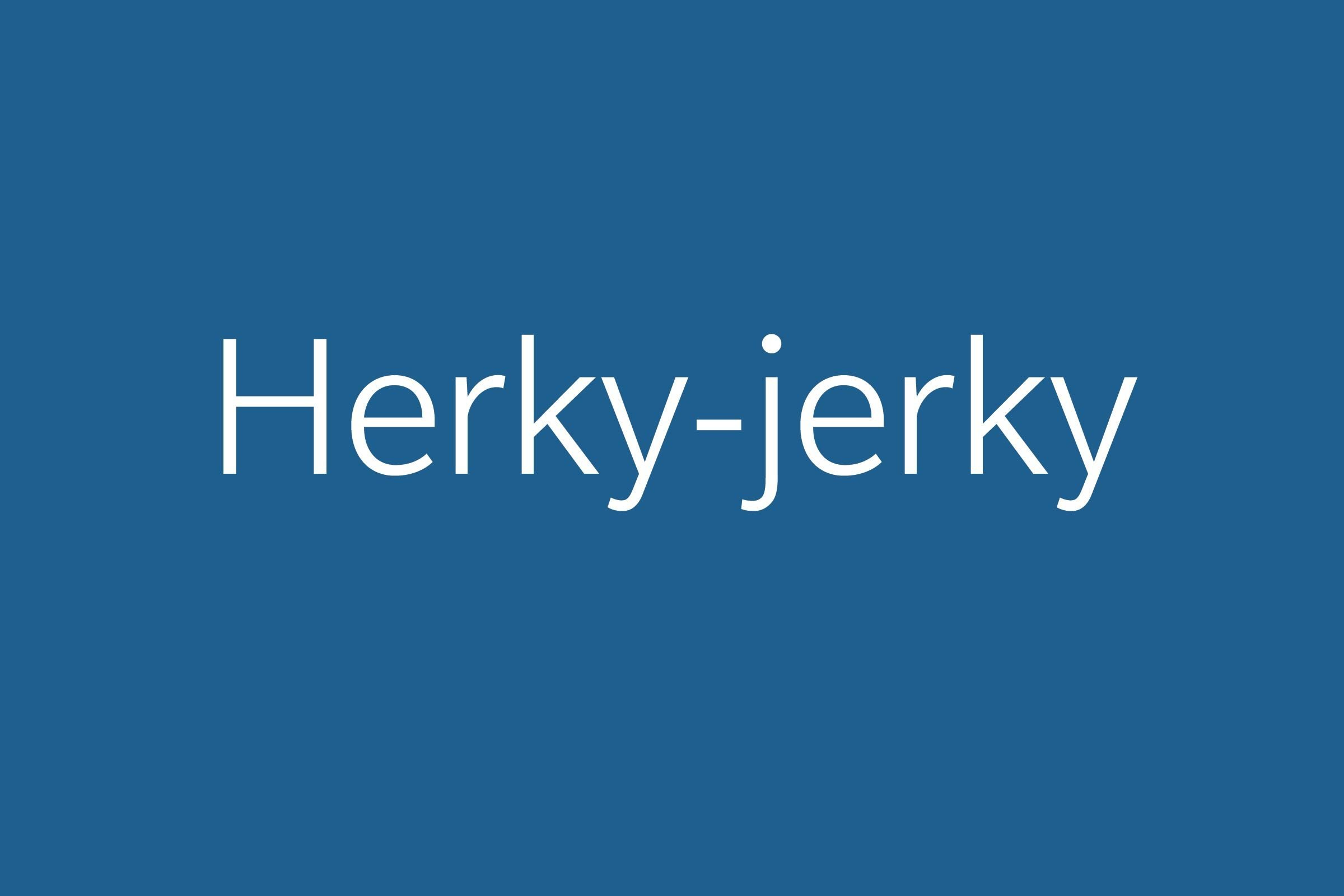 herky-jerky funny word funny words to say