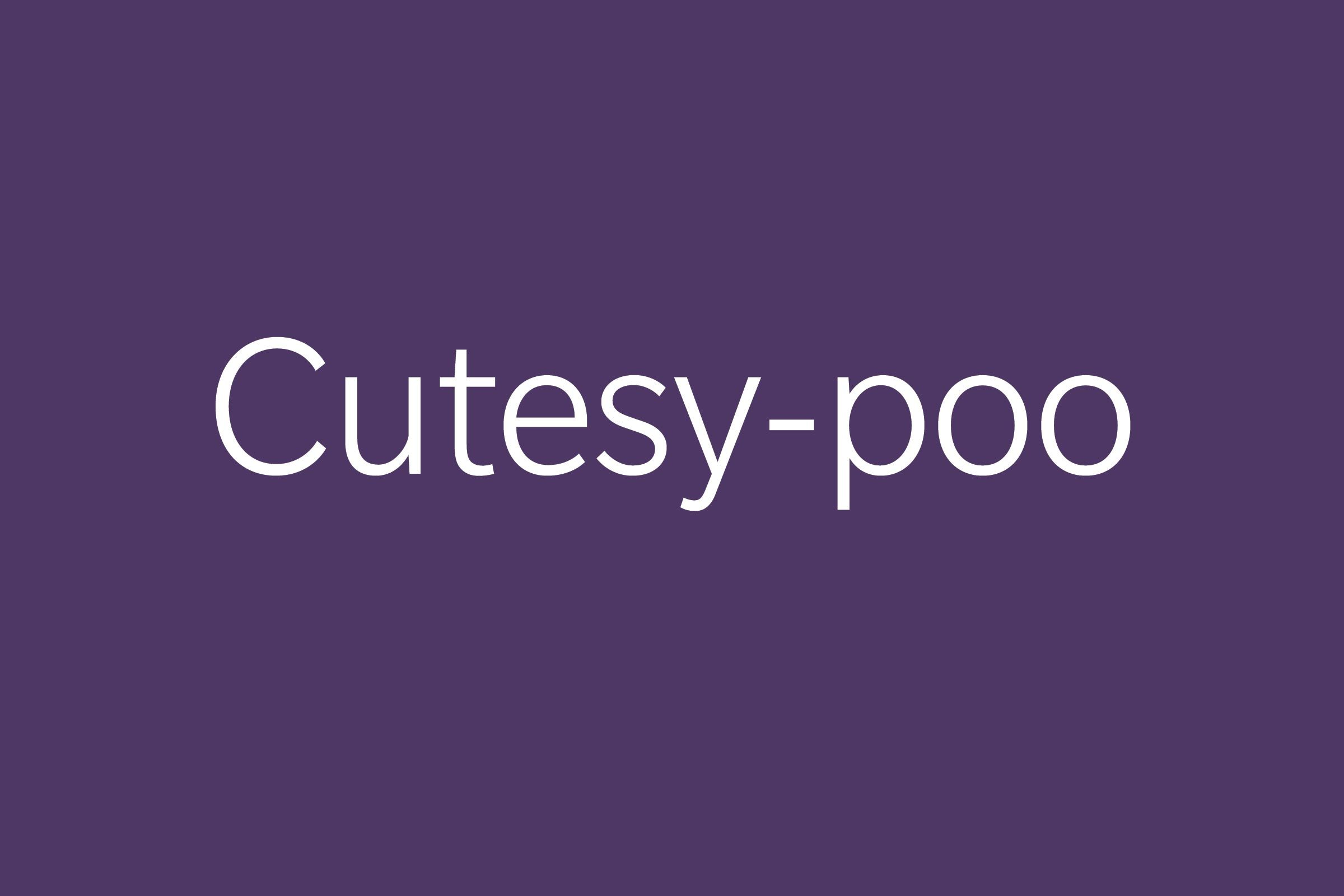 cutesy-poo funny word funny words to say