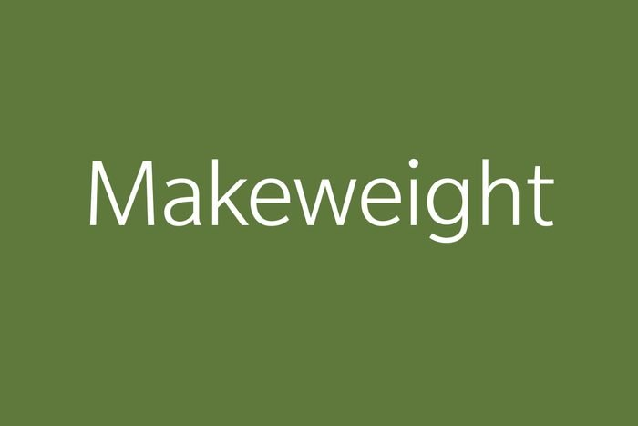 makeweight funny word funny words to say