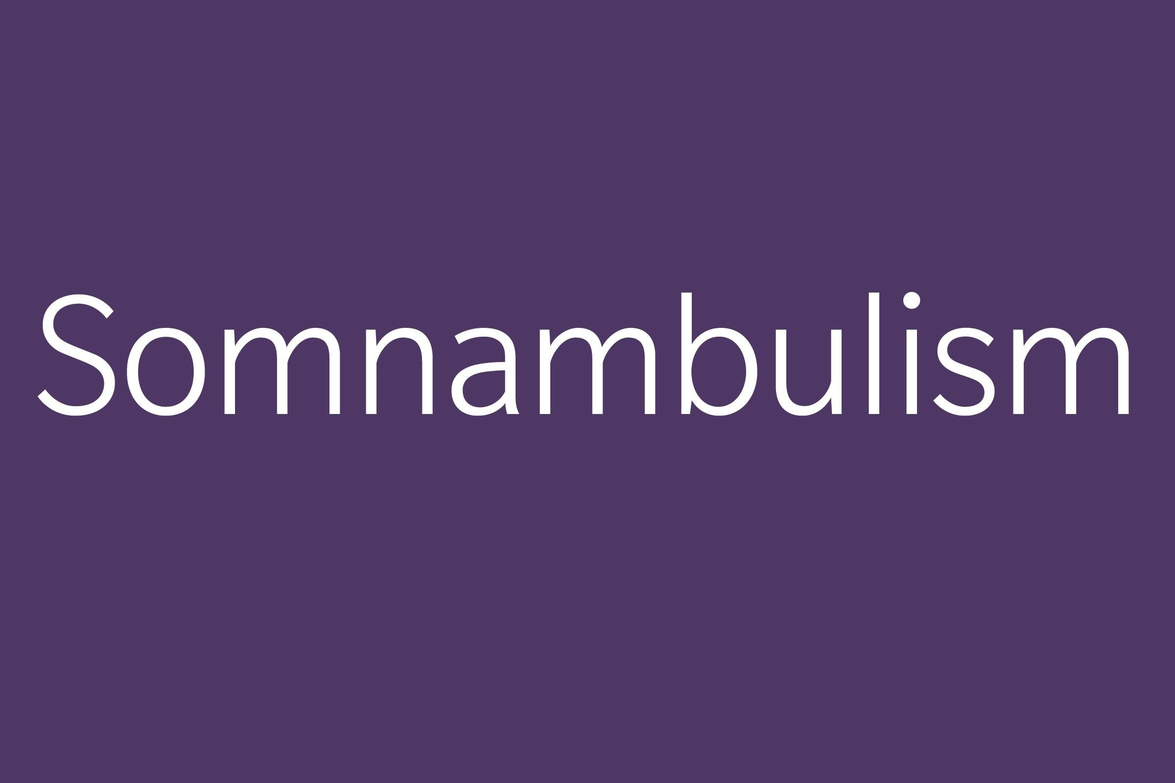 somnambulism funny word funny words to say