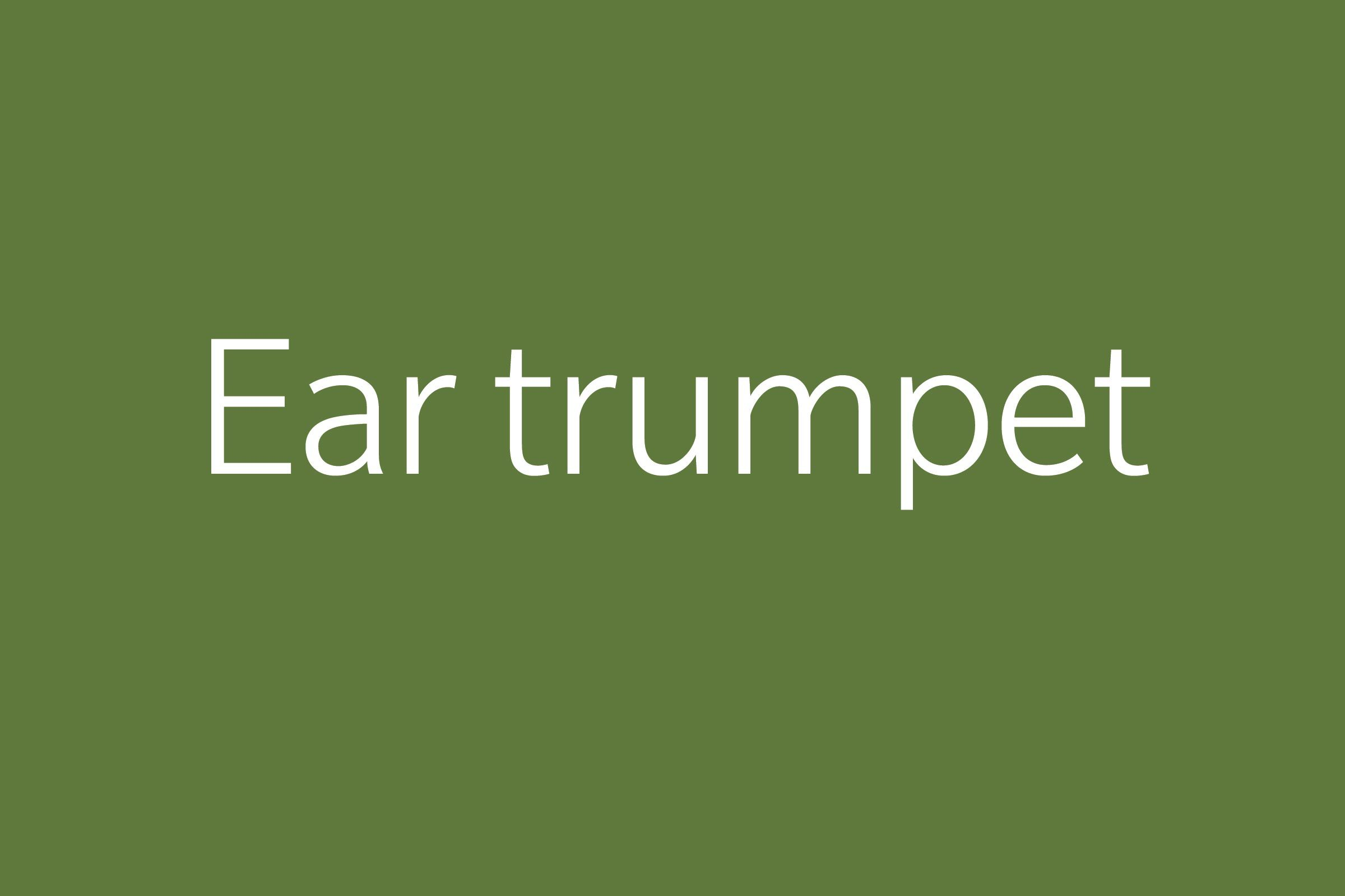 ear trumpet funny word funny words to say