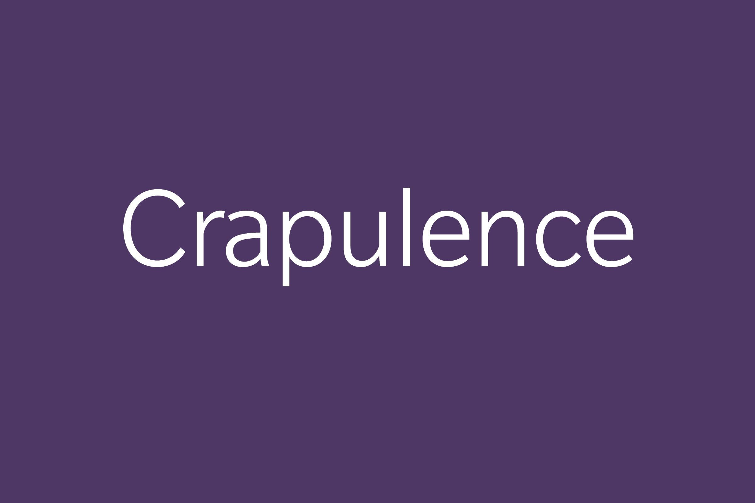 crapulence funny word funny words to say
