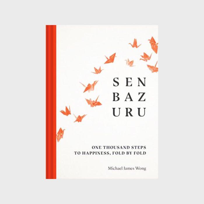 Senbazuru One Thousand Steps To Happiness, Fold By Fold