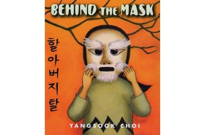 Behind the Maskby Yangsook Choi