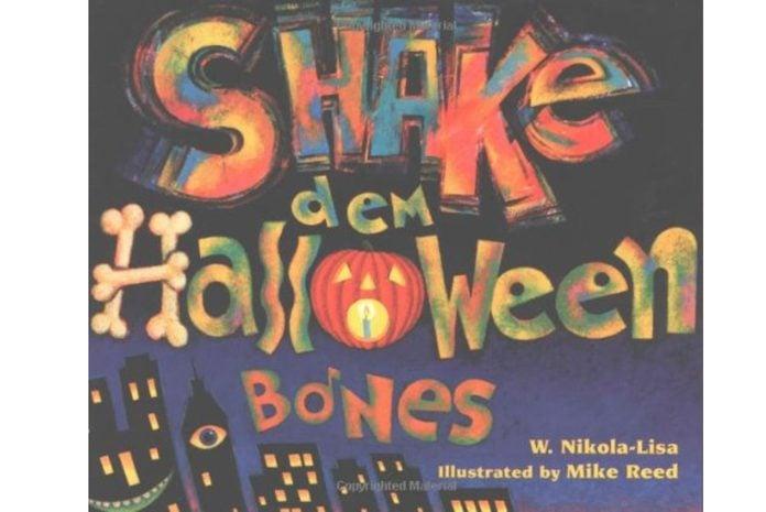 Shake dem Halloween Bones by W. Nikola-Lisa and illustrated by Mike Reed