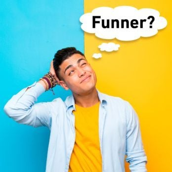 "Is ""Funner"" a Word? Let's Settle the Debate"