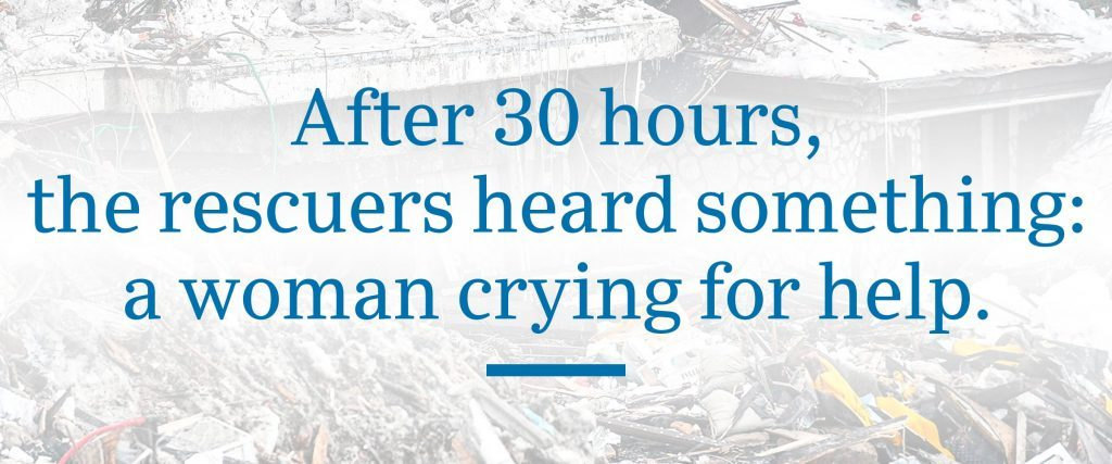 pull quote illustration text after 30 hours the rescuers heard a woman crying for help