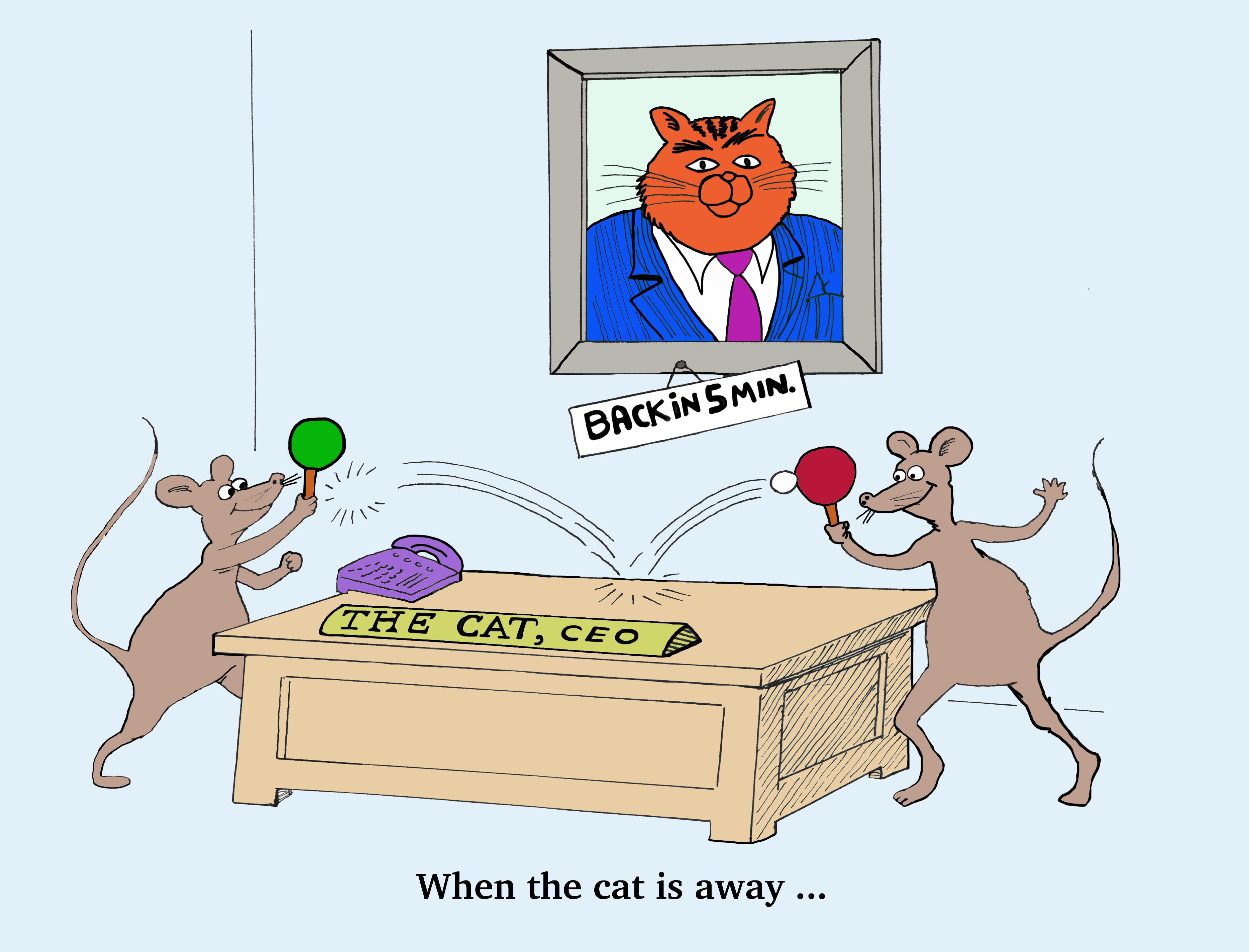 Business cartoon about corporate culture. When the cat is away, the mice will play.