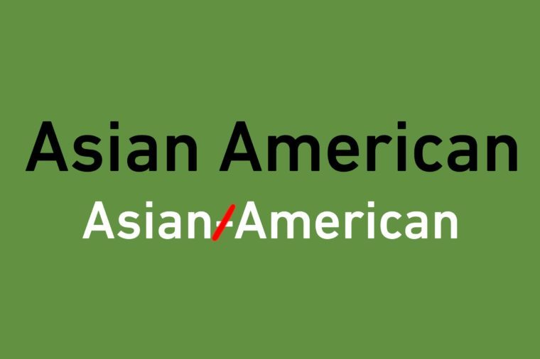 "correction illustration of crossed out hyphen in ""Asian American"""