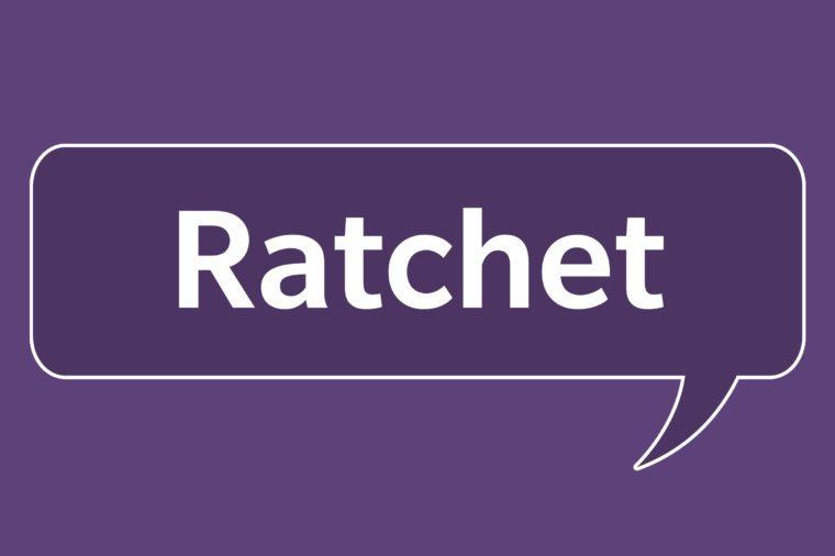 slang words ratchet