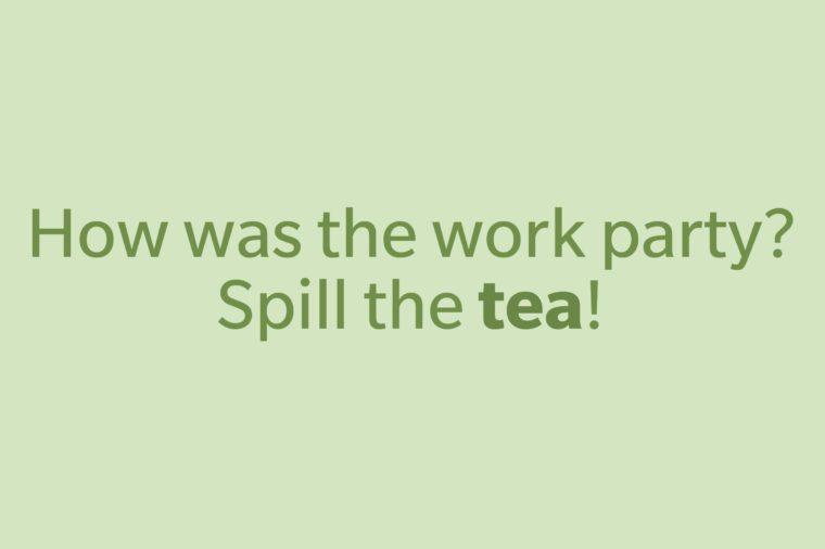 slang words tea