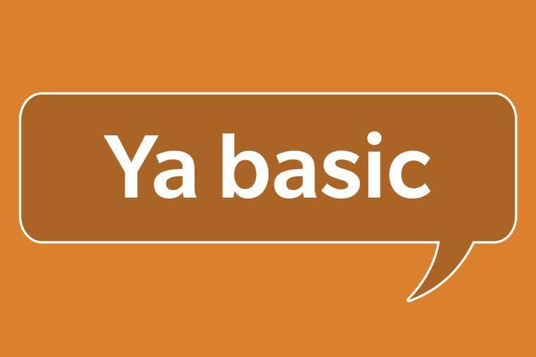 slang words ya basic