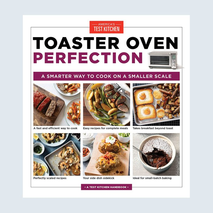 America's Test Kitchen Toaster Oven Perfection Cookbook