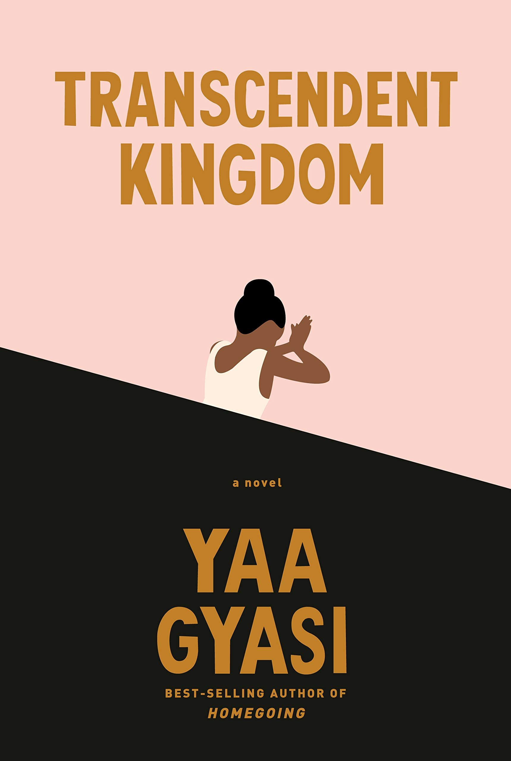 transcendent kingdom by yaa gyasi