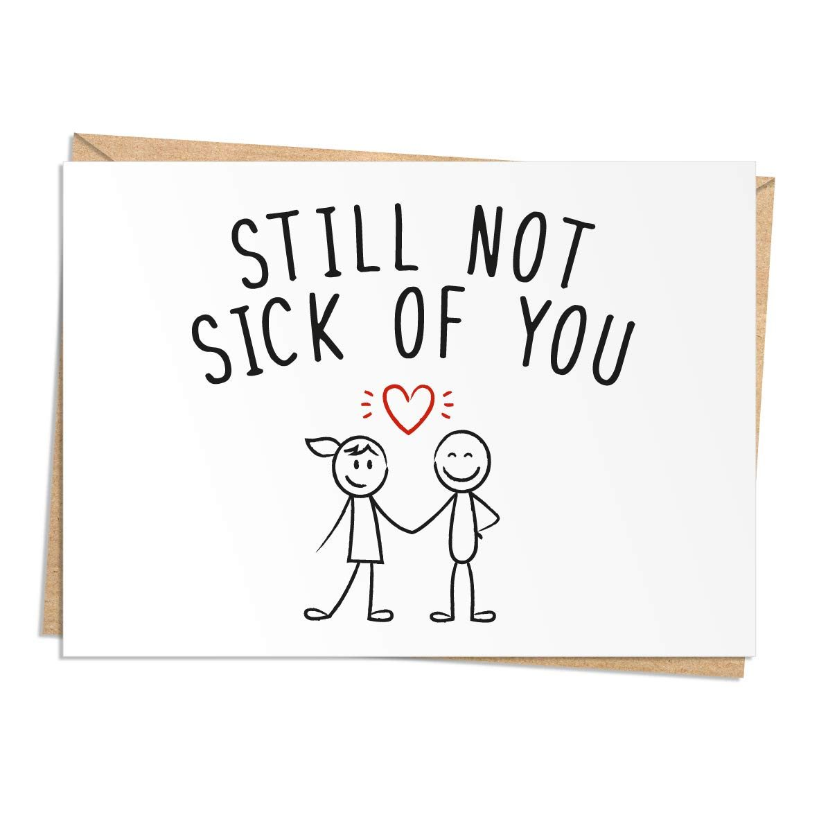 im still not sick of you valentines day card