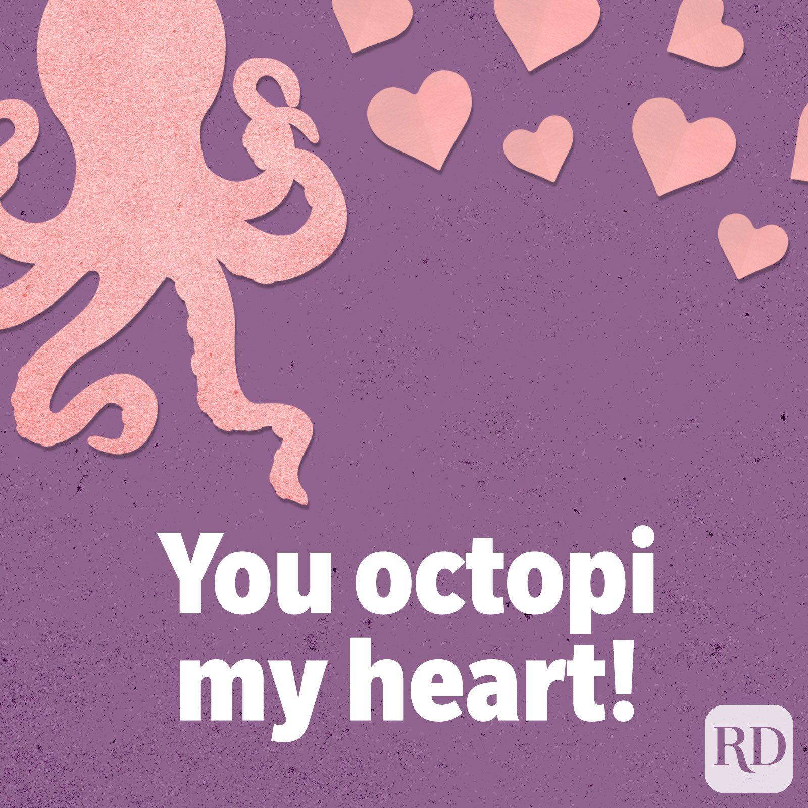 You octopi my heart!