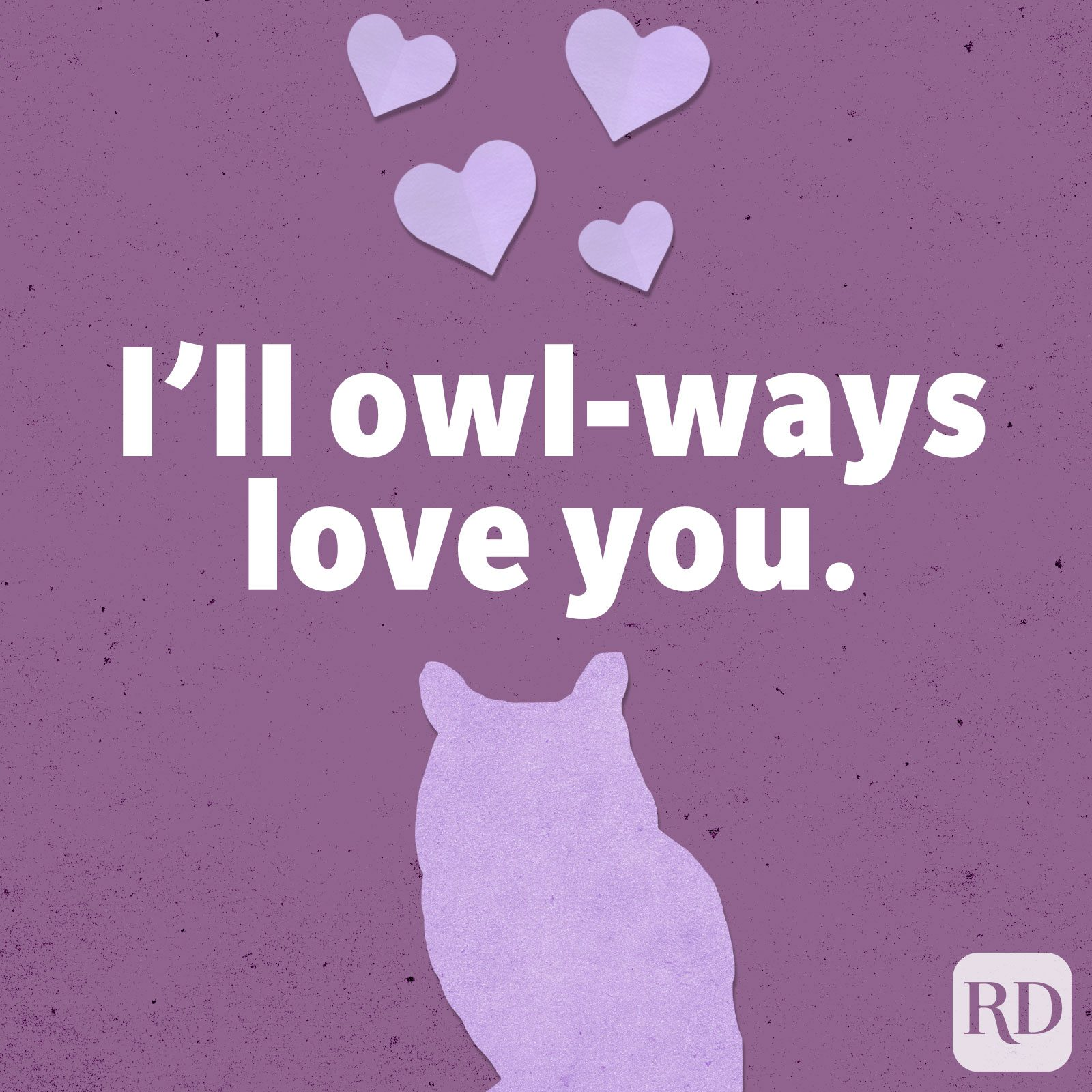 I'll owl-ways love you.