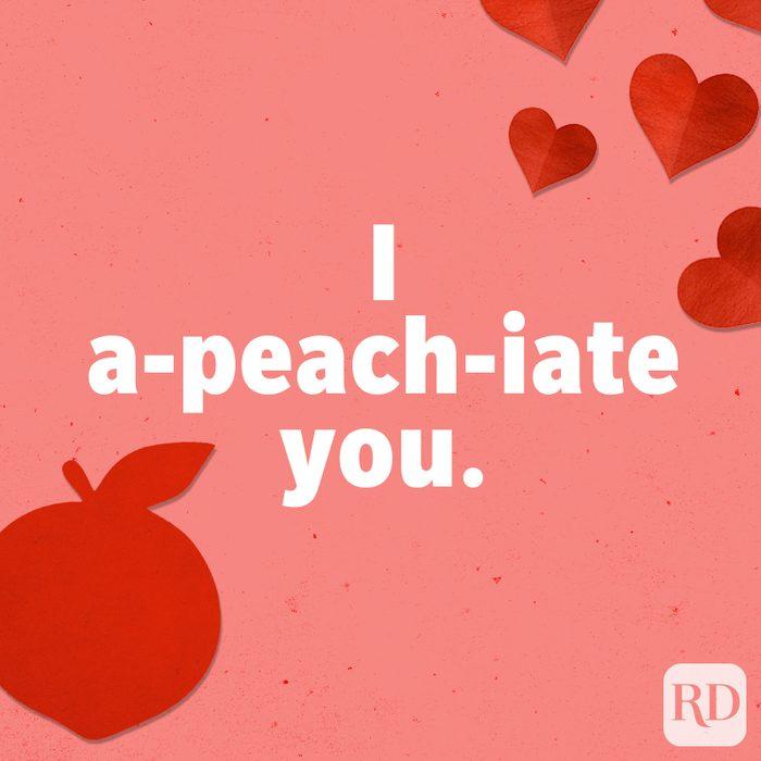 I a-peach-iate you.