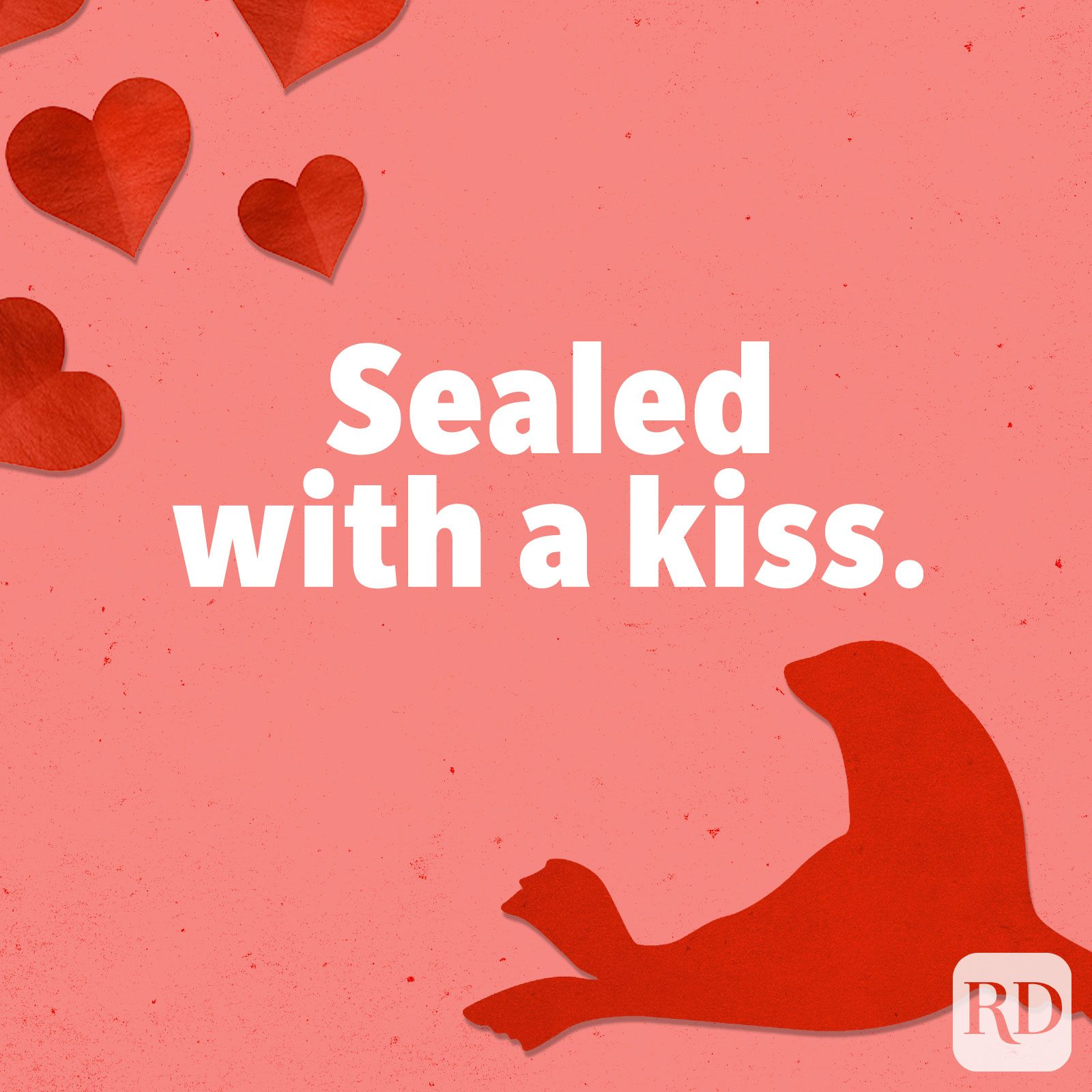 Seal-ed with a kiss.