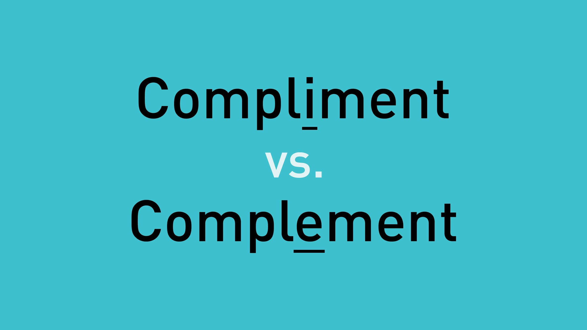 "text, ""compliment vs. complement"" on teal background"