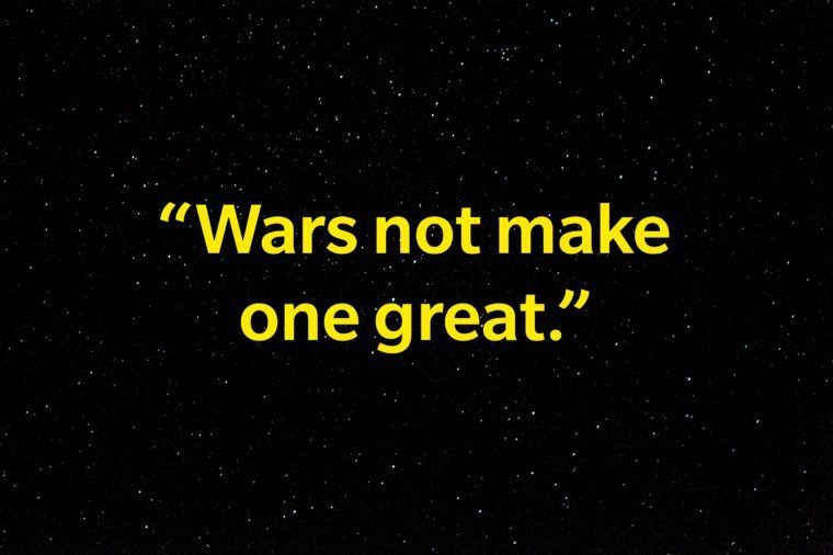 """""""Wars not make one great."""""""