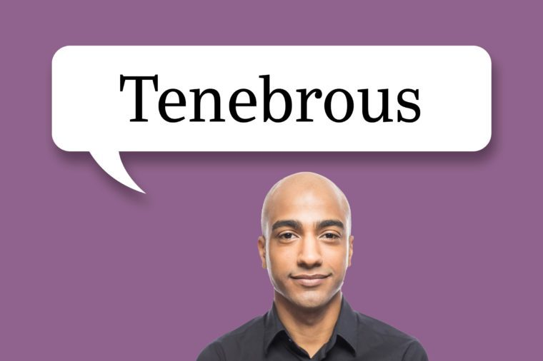 "man with speech bubble ""tenebrous"""