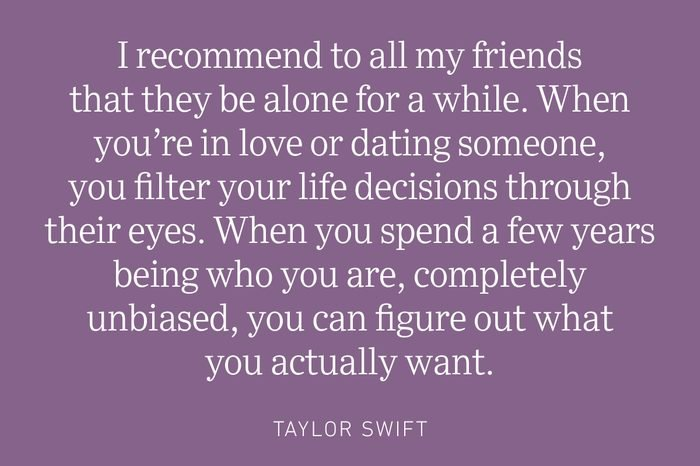 taylor swift being single quote