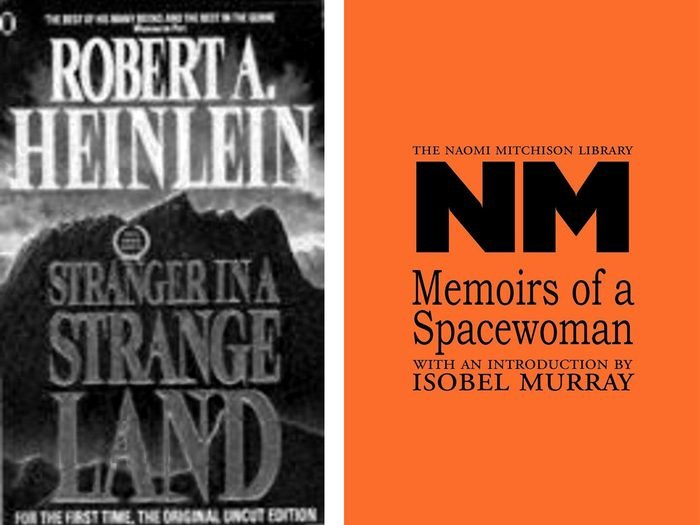 stranger in a strange land book and memoirs of a spacewoman