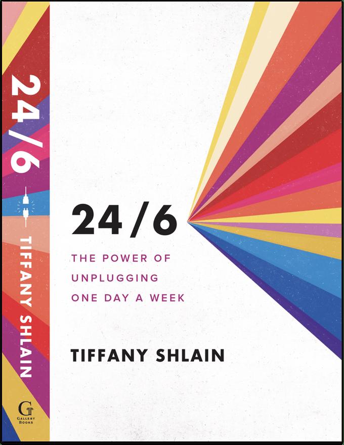 unplugged offline 24/6 book Tiffany Shlain