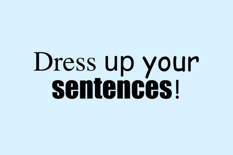 dress up your sentences