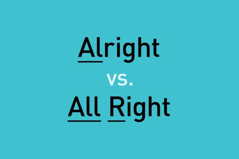 text: alright vs. all right