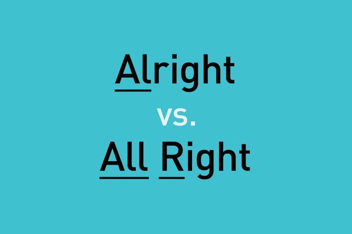 text: alright vs. all right