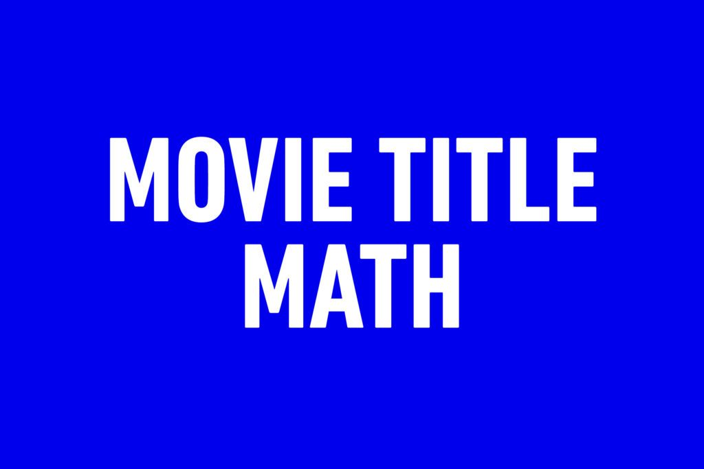 jeopardy questions movie title math