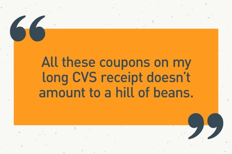 "orange text box. ""all these coupons on my long cvs receipt doesn't amout to a hill of beans."""