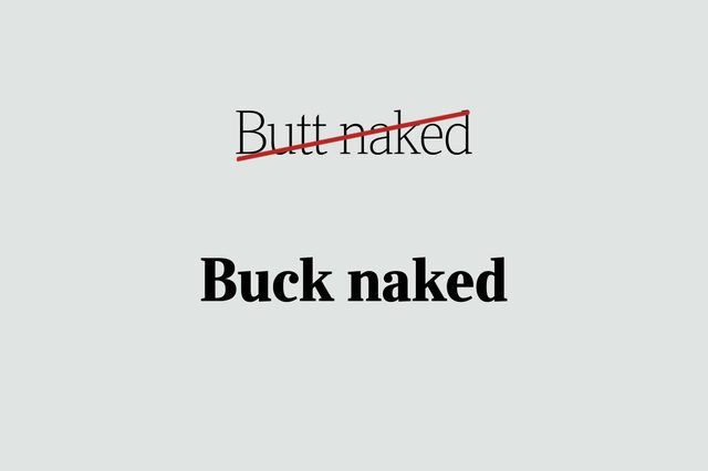 phrases you're using wrong buck naked